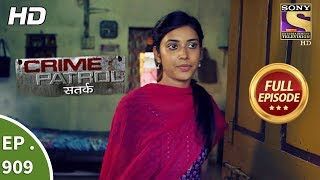 Crime Patrol Satark - Ep 909 - Full Episode - 8th April, 2018