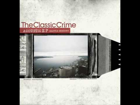The Classic Crime - Drink In My Hand