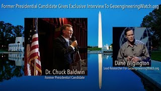 Former Presidential Candidate Gives Exclusive Interview To Geoengineering Watch / Dane Wigington