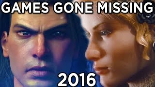 Games Gone Missing 2016 - Where are they Now?
