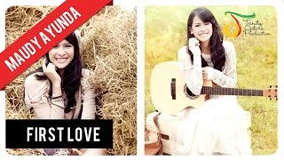 Maudy Ayunda - First Love