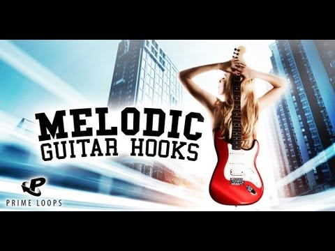 Melodic Guitar Hooks For R&B, Pop & Rock!