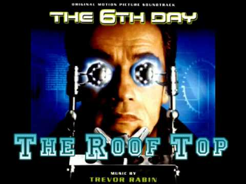 Trevor Rabin - The Roof Top (6th Day OST)