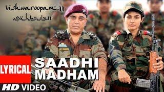 Saadhi Madham Full Song with Lyrics   Vishwaroopam 2 Tamil Songs   Kamal Haasan   Ghibran