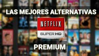 LAS MEJORES ALTERNATIVAS NETFLIX - TOTALMENTE GRATIS - Mira Películas y Series de Netflix || JonaR.7