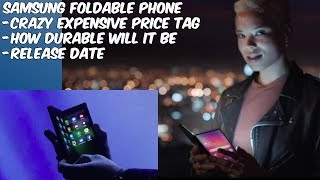 Samsung Foldable Phone is Near // Durability and Crazy Price Tag!!