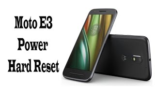 Moto E3 Power Hard Reset