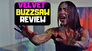 Velvet Buzzsaw Netflix Original Movie Review