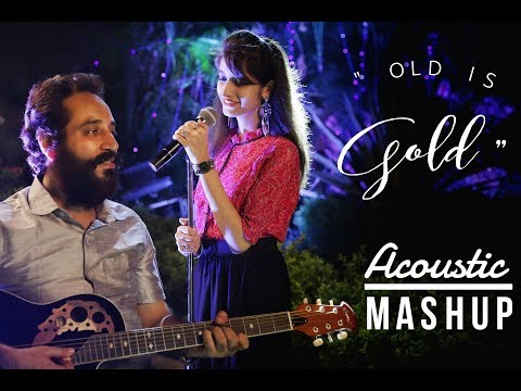 OLD IS GOLD | ACOUSTIC MASHUP | SIMRAN BEJWANI | RAJ BEJWANI