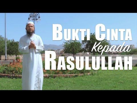Ceramah Singkat: Bukti Cinta Kepada Rasulullah - Ustadz Anas Burhanuddin, MA.