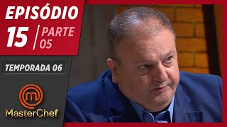 MASTERCHEF BRASIL (07/07/2019)   PARTE 5   EP 15   TEMP 06