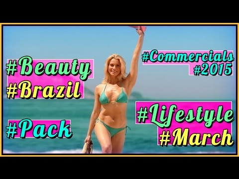 #beauty Best of Brazilian Commercials TV up to March 2015 . Comerciais do Brasil - #beleza - #brcmhd