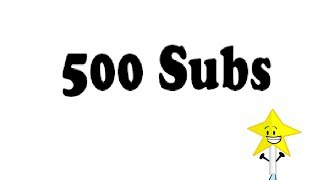 500+ Subs!