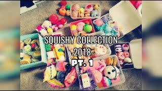 2018 SQUISHY COLLECTION PT.1 ( 100 SUBSCRIBERS SPECIAL)#63