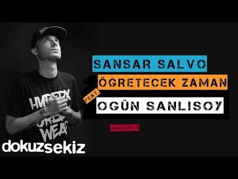 Sansar Salvo - Öğretecek Zaman (feat. Ogün Sanlısoy) (Official Audio) (Sansürlü)
