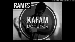 04. Rames - Kafam Dönüyo ! (Official Audio / 2016)