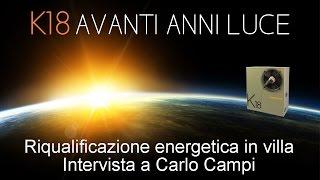 ROBUR K18 Riqualificazione energetica in villa. Intervista a Carlo Campi