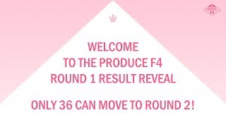 <PRODUCE F4> ROUND 1 RE-RANK REVEAL