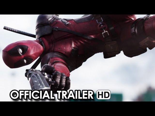 DEADPOOL ft. Ryan Reynolds - Official Trailer (2016) HD