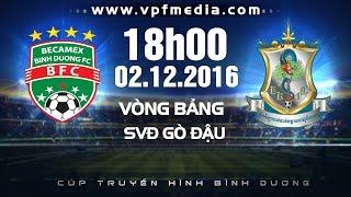 BECAMEX BÌNH DƯƠNG VS BOEUNG KET ANGKOR - BTV CUP 2016 | FULL