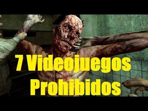7 Videojuegos PROHIBIDOS
