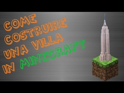 tutorial su come fare una villa in minecraft ep 1