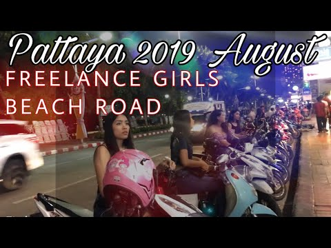 Pattaya 2019 August - Beach road Frelance girls