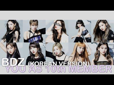 Twice - Bdz (korean Version) // 10 Member Version (you As Member)