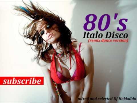 ITALO MIX DISCO '80 (Reloaded Dance Remix 80's)
