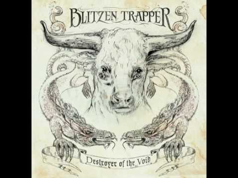 Blitzen Trapper - The Man Who Would Speak True