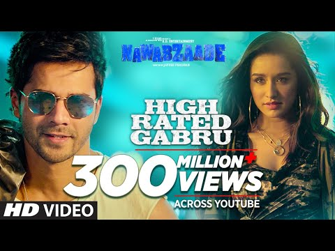 High Rated Gabru Video Song - Nawabzaade
