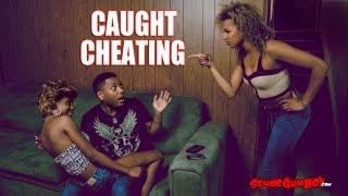 Caught Cheating