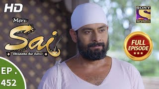 Mere Sai - Ep 452 - Full Episode - 18th June, 2019