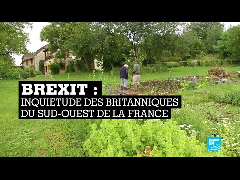 BREXIT : Inquiétude des Britanniques du Sud-Ouest de la France