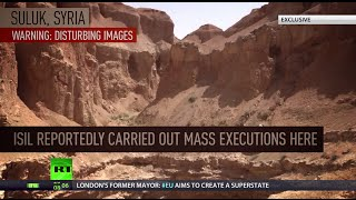 'Thousands of bodies in ravine': ISIS mass execution site reportedly discovered in Syria