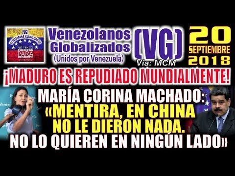 """(20/9/18) – MCM: """"¡Maduro es REPUÐlADO mundialmente! – MENTlRA, en China no le dieron NAÐA"""""""