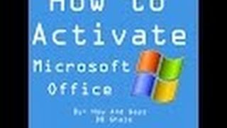 how to activate microsoft office / activate microsoft office 2016 for free