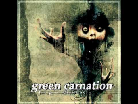 Green Carnation - Pile Of Doubt