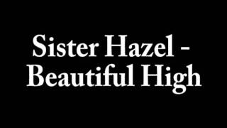 Sister Hazel - Beautiful High