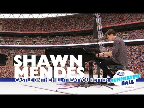 Shawn Mendes 'Castle On The Hill / Treat You Better' (Live At Capital's Summertime Ball 2017) #1