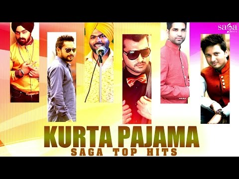 Kurta Pajama - Saga Top Hits || Non Stop New Punjabi Songs 2015 || New Songs 2015 video