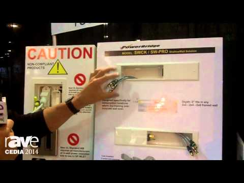 CEDIA 2014: PowerBridge Highlights the SWCK/SW-PRO ShallowWall Solution