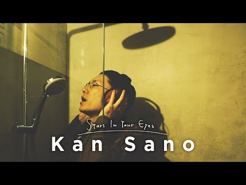 Kan Sano - Stars In Your Eyes [Official Music Video]