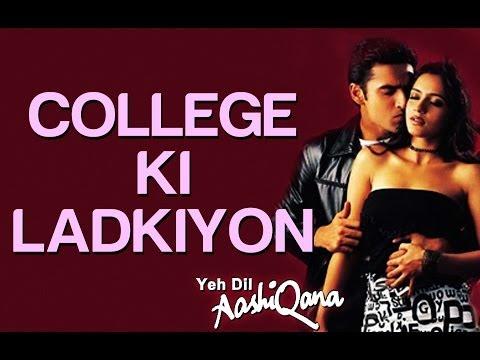 College Ki Ladkiyan - Yeh Dil Aashiqana | Karan Nath & Jividha...