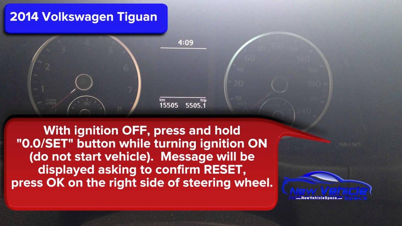 2014 Volkswagen Tiguan Oil Light Reset / Service Light Reset