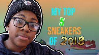 My Top 5 Sneakers of 2018 (OFF-WHITE, JORDAN, SUPREME)