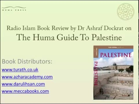 Radio Islam Book Review by Dr Ashraf Dockrat on The Huma Guide To Palestine