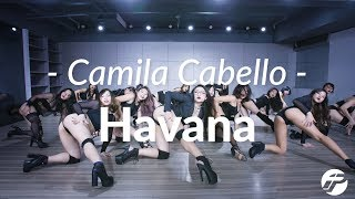 Camila Cabello - Havana /Denise Blue Choreography