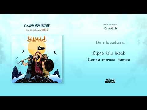 Billfold - Menepilah (Official Lyric Video)