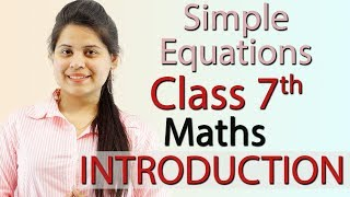 """Simple Equations"" Chapter 4 - Introduction - NCERT Class 7th Maths Solutions"